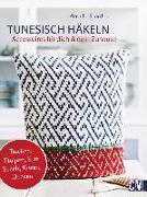 Cover-Bild zu Tunesisch Häkeln von Cordes, Pernille