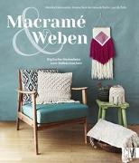 Cover-Bild zu Macramé & Weben von Kalinowska, Monika