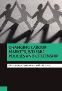 Cover-Bild zu Jensen, Per H. (Hrsg.): Changing labour markets, welfare policies and citizenship (eBook)