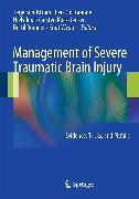 Cover-Bild zu Juul, Niels (Hrsg.): Management of Severe Traumatic Brain Injury (eBook)