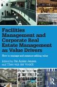 Cover-Bild zu Anker Jensen, Per (Hrsg.): Facilities Management and Corporate Real Estate Management as Value Drivers (eBook)