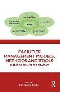 Cover-Bild zu Jensen, Per Anker (Hrsg.): Facilities Management Models, Methods and Tools