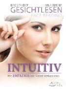 Cover-Bild zu Bender, Anja: Gesichtlesen - Face Reading Intuitiv (eBook)