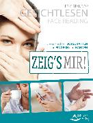 Cover-Bild zu Standop, Eric: Gesichtlesen - Zeig's mir! (eBook)