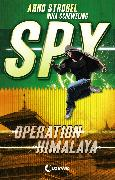 Cover-Bild zu Strobel, Arno: SPY - Operation Himalaya (eBook)