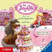 Cover-Bild zu Allert, Judith: Das Pony-Café. Eine Fee im Kuchenparadies (Audio Download)