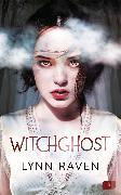 Cover-Bild zu Raven, Lynn: Witchghost (eBook)
