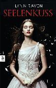 Cover-Bild zu Raven, Lynn: Seelenkuss (eBook)