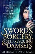 Cover-Bild zu Nye, Jody Lynn: Swords, Sorcery, & Self-Rescuing Damsels (eBook)