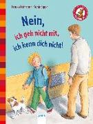 Cover-Bild zu Nahrgang, Frauke: Nein, ich geh nicht mit, ich kenn dich nicht!