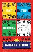 Cover-Bild zu Demick, Barbara: Eat the Buddha