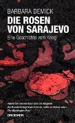 Cover-Bild zu Demick, Barbara: Die Rosen von Sarajevo