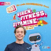 Cover-Bild zu Eisenbeiß, Gregor: Checker Tobi - Der große Gesundheits-Check: Viren, Fitness, Vitamine - Das checke ich für euch! (Audio Download)