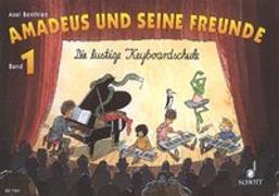 Cover-Bild zu Benthien, Axel: Amadeus und seine Freunde