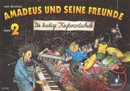 Cover-Bild zu Benthien, Axel (Komponist): Amadeus und seine Freunde
