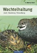 Cover-Bild zu Köhler, Dietmar: Wachtelhaltung
