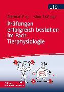 Cover-Bild zu Köhler, Almut: Prüfungen erfolgreich bestehen im Fach Tierphysiologie (eBook)