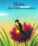 Cover-Bild zu Menezes, Sueli: Nino, das Glühwürmchen
