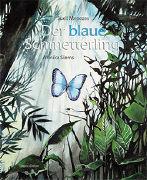 Cover-Bild zu Menezes, Sueli: Der blaue Schmetterling