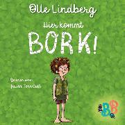 Cover-Bild zu Lindberg, Olle: Hier kommt Bork! - Kurzgeschichte (Ungekürzt) (Audio Download)
