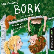 Cover-Bild zu Lindberg, Olle: Bork - Der Bäumling (Ungekürzt) (Audio Download)