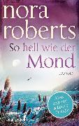 Cover-Bild zu Roberts, Nora: So hell wie der Mond (eBook)