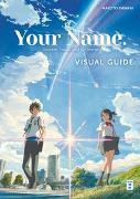 Cover-Bild zu Shinkai, Makoto: Your Name. Visual Guide