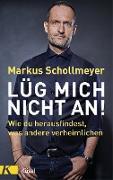 Cover-Bild zu Lüg mich nicht an! (eBook) von Schollmeyer, Markus