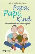 Cover-Bild zu Papa, Papi, Kind (eBook) von Silvergieter Hoogstad, René