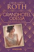 Cover-Bild zu Roth, Charlotte: Grandhotel Odessa. Der Garten des Fauns