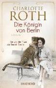 Cover-Bild zu Roth, Charlotte: Die Königin von Berlin (eBook)