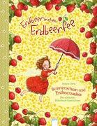 Cover-Bild zu Dahle, Stefanie: Erdbeerinchen Erdbeerfee. Sonnenschein und Erdbeerzauber