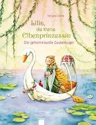 Cover-Bild zu Dahle, Stefanie: Lilia, die kleine Elbenprinzessin. Die geheimnisvolle Zauberkugel