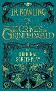 Cover-Bild zu Rowling, J.K.: Fantastic Beasts: The Crimes of Grindelwald - The Original Screenplay