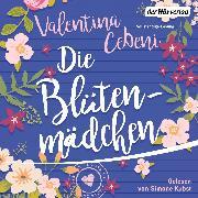 Cover-Bild zu Cebeni, Valentina: Die Blütenmädchen (Audio Download)