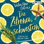 Cover-Bild zu Cebeni, Valentina: Die Zitronenschwestern (Audio Download)