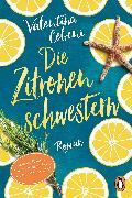 Cover-Bild zu Cebeni, Valentina: Die Zitronenschwestern (eBook)