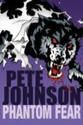 Cover-Bild zu Johnson, Pete: Phantom Fear (eBook)