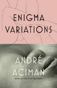 Cover-Bild zu Aciman, André: Enigma Variations (eBook)
