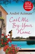 Cover-Bild zu Aciman, Andre: Call Me by Your Name