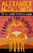 Cover-Bild zu McCall Smith, Alexander: Tears of the Giraffe