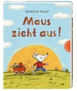 Cover-Bild zu Kulot, Daniela: Maus zieht aus