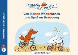 Cover-Bild zu Kulot, Daniela: Von kleinen Wehwehchen und Spaß an Bewegung · Themenheft 5: Fit und gesund