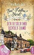 Cover-Bild zu Barksdale, Ellen: Tee? Kaffee? Mord! Der Besuch der reichen Dame (eBook)