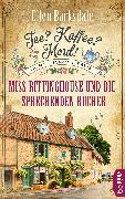 Cover-Bild zu Barksdale, Ellen: Tee? Kaffee? Mord! Miss Rittinghouse und die sprechenden Bücher (eBook)
