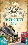Cover-Bild zu Barksdale, Ellen: Tee? Kaffee? Mord! Ein Doppelgänger zuviel (eBook)