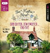 Cover-Bild zu Barksdale, Ellen: Tee? Kaffee? Mord! - Zum Ersten, zum Zweiten ... und tot