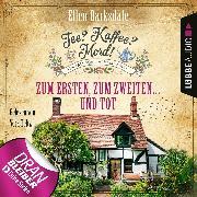 Cover-Bild zu Barksdale, Ellen: Tee? Kaffee? Mord!, Folge 8: Zum Ersten, zum Zweiten... und tot (Audio Download)