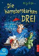 Cover-Bild zu Frixe, Katja: Die hamsterstarken Drei 1 (eBook)