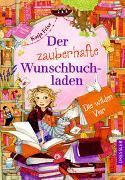 Cover-Bild zu Frixe, Katja: Der zauberhafte Wunschbuchladen 4. Die wilden Vier